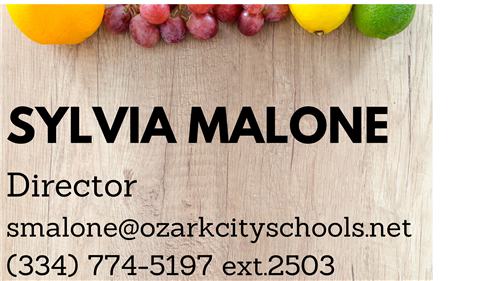 Sylvia Malone, Director phone 334 774-5197 or email smalone@ozarkcityschools.net
